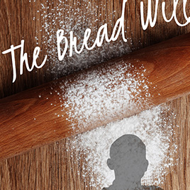 The Bread Will Rise Thumbnail